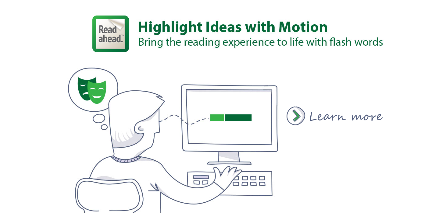 Read Ahead: Highlight Ideas with Motion
