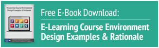 Download our free ebook: E-Learning Course Design Examples and Rationale